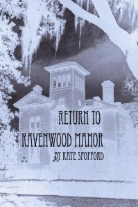 Return to Ravenwood Manor