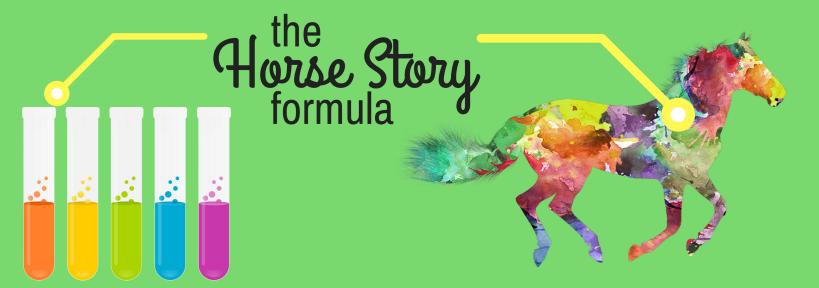 The horse story formula